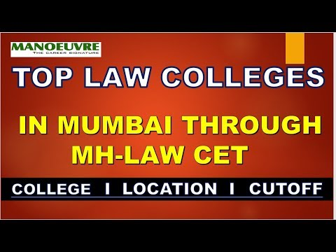 TOP LAW COLLEGES IN MUMBAI THROUGH MH LAW-CET BY MANOEUVRE