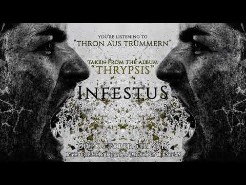 Infestus - Thron aus Trümmern