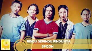 Download lagu Spoon - Rindu Serindu Rindunya (Official Audio)