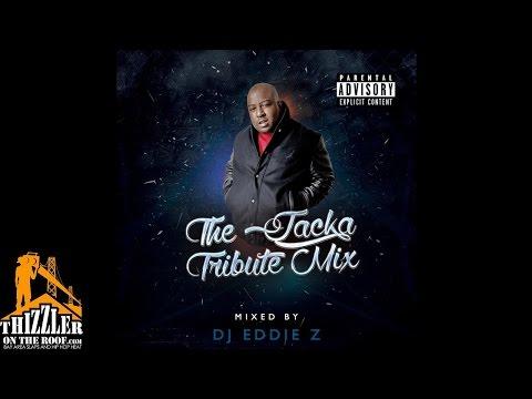 DJ Eddie Z - The Jacka Tribute Mix [Thizzler.com]