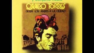Osvaldo Torres y Conjunto Huara - Presentación (Desde los Andes a la Ciudad)