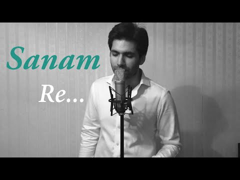 Sanam Re (Arijit Singh) | Cover By Kanik Mongia Ft. Rajan Khanijaon