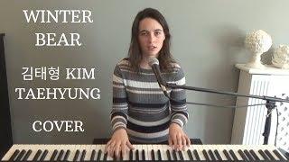 Winter Bear - V of BTS (김태형) - Emily Dimes Cover