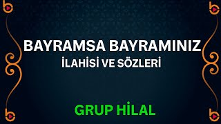 Grup Hilal - Bayramsa Bayramınız İlahisi Orjinal Klip HD 2017 Video