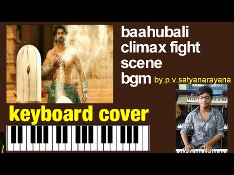 baahubali 2 climax  fight scene bgm keyboard cover by p.v.satyanarayana