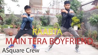 Main Tera Boyfriend / Raabta/ Dance choreography / ASquare Crew / Aayush / Abhay