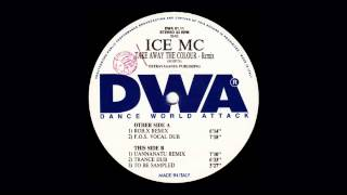 Ice MC - Take Away The Colour (Rob.X Remix)