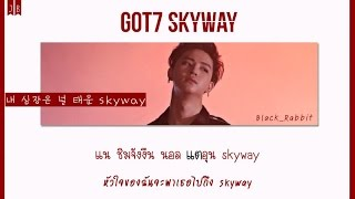 Download Video [karaoke/thaisub] GOT7 - SKYWAY MP3 3GP MP4