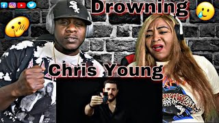 This was So Sad Chris Young ( Drowning) Reaction