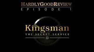 Kingsman: Секретная служба - HardlyGoodReview. Episode 1