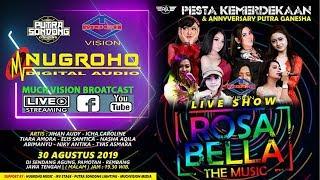 Gambar cover Live Streaming om ROSABELLA Putra Ganesha Perform Sendang Agung Pamotan Rembang 2019