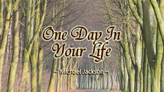 One Day In Your Life - KARAOKE VERSION - as popularized by Michael Jackson