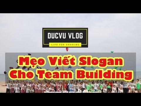 HRM | Mẹo Viết Slogan Cho Team Building | Vu Thanh Nam Duc
