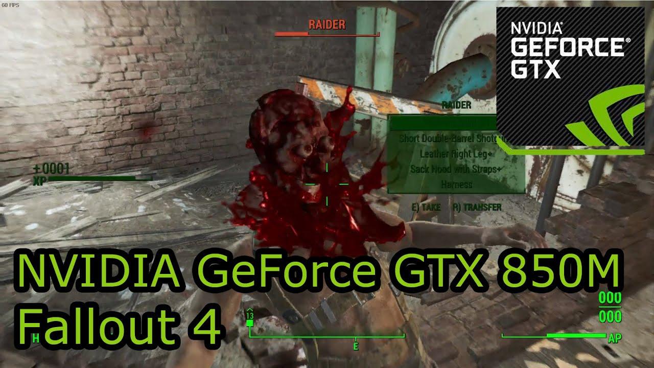 NVIDIA GeForce GTX 850M Gaming - Fallout 4