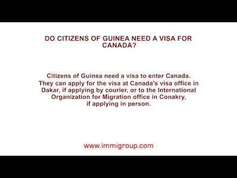 Do citizens of Guinea need a visa for Canada?