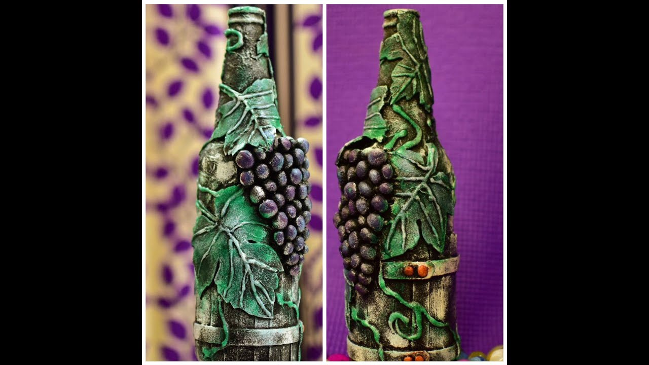 Diy Bottle Decorating Ideas Bottle Decoration Bottle Art Bottle Craft Bottle Transformation Grapes Youtube