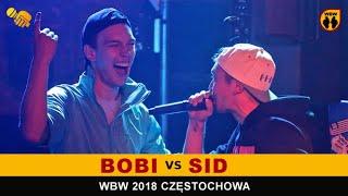 BOBI vs SID  WBW 2018  Częstochowa (1/8) Freestyle Battle