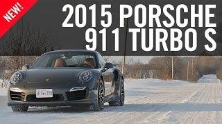 2015 Porsche 911 Turbo S Review