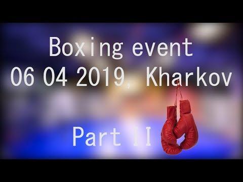 Boxing Event,06 04 2019, Kharkov Part II
