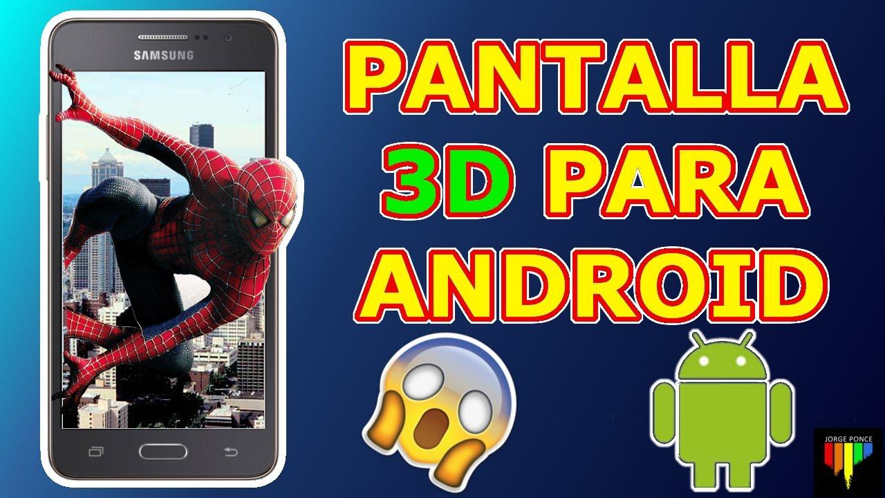 Pantalla 3d para cualquier tel fono android fondos de for Fondos 3d para celular