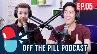 Off the Pill Podcast #5 - Ryan's GF Revealed, BTS fandom, and his First Kiss