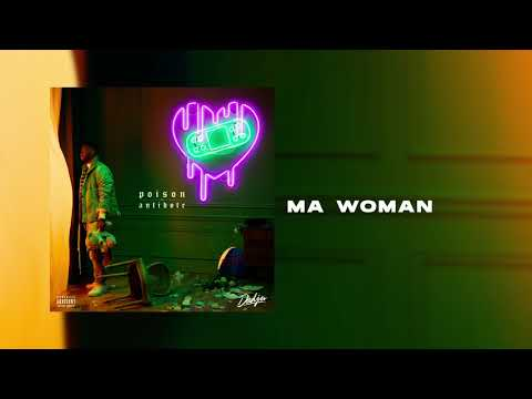 DADJU - Ma woman (Audio Officiel)