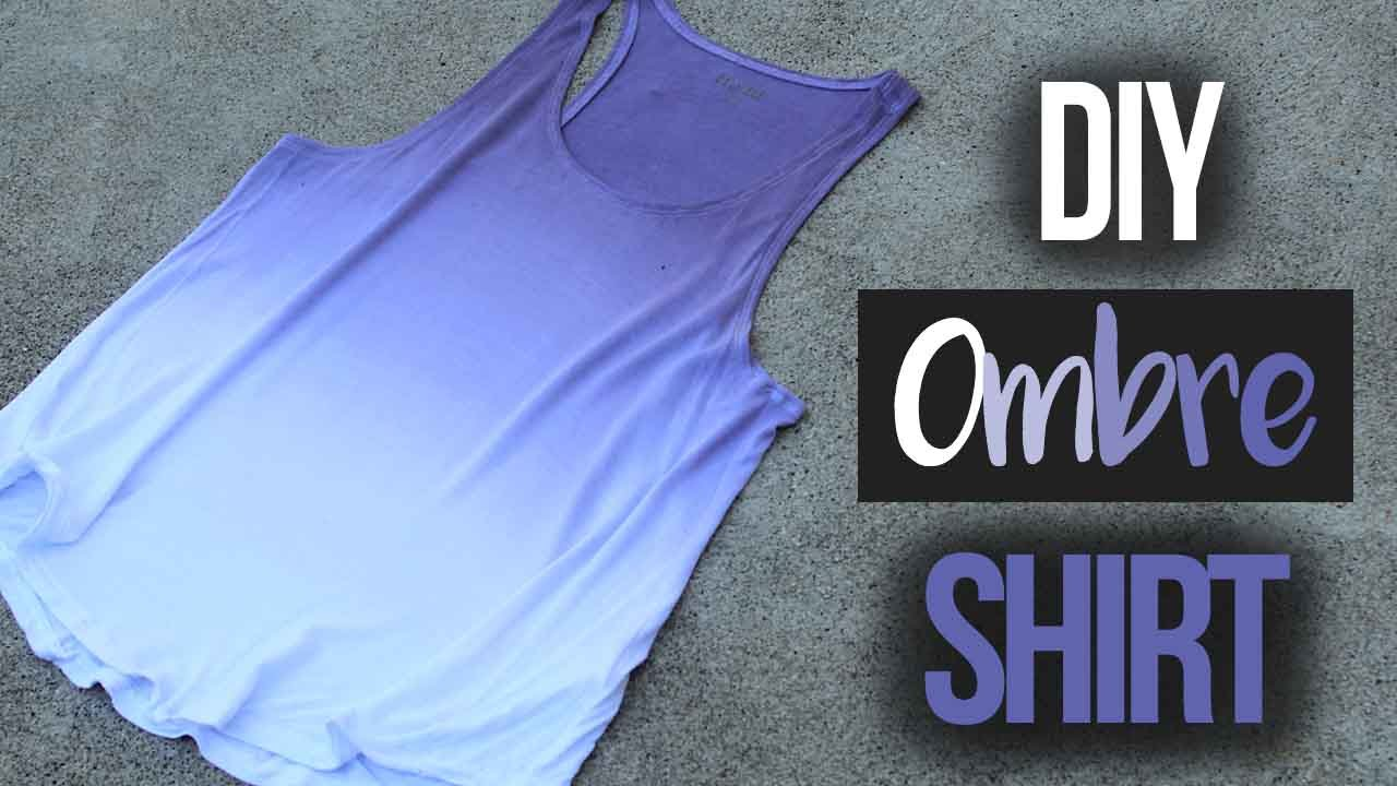 How To Ombr Dye A Shirt Youtube