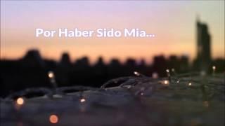 Noel Torres- Por Haber Sido Mia (Letra)(EXCLUSIVA 2016)