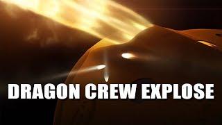 Dragon Crew :Terrible explosion pour le vaisseau de SpaceX - DNDE #103