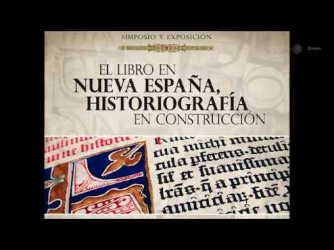 inaugura-la-deh-simposio-y-exposición-en-torno-al-libro-en-la-nueva-españa
