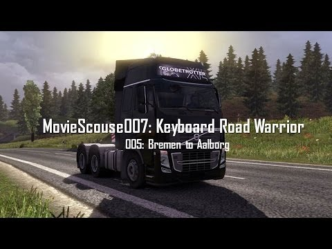 Euro Truck Simulator 2 Keyboard Road Warrior 005 Bremen to Aalborg