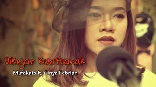 MUFAKATS ft. CINYA FEBRIAN - DIKEJAR KUNTILANAK (Official Music Video)