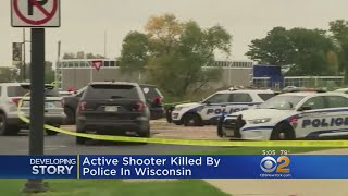 Active Shooter Killed By Police In Wisconsin