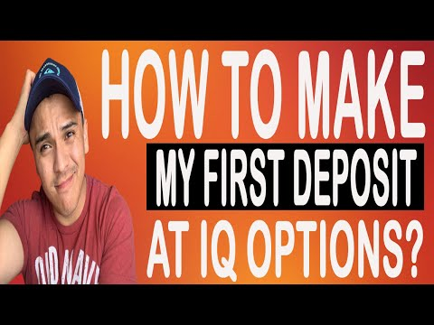 How To Make Your First Deposit With IQ Options