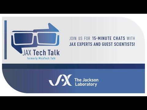 JAX Tech Talk, Episode 40: Let's Talk Aligning Mice Generation with Preclinical Studies (20Jul2021)