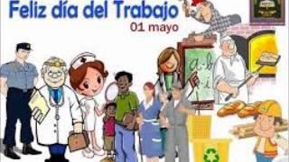 Cancion del dia del trabajo para niños | canción del 1 de mayo