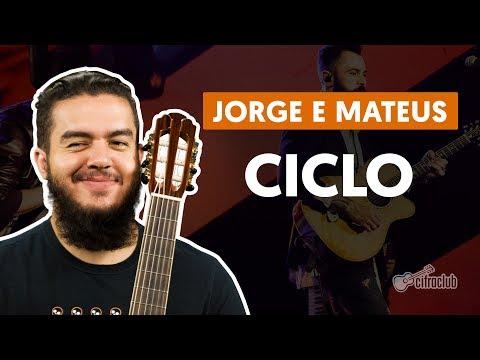 Ciclo - Jorge e Mateus (aula de violão simplificada)