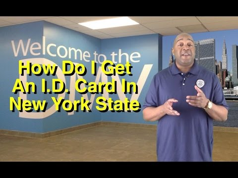How Do I Get A New York State Non-Driver ID Card | New York State DMV