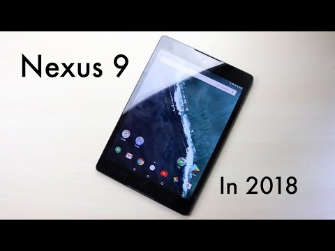 Should You Buy The Google Nexus 9 In 2018? (Review)