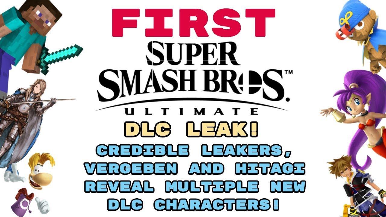 FIRST Super Smash Bros Ultimate DLC LEAK! | CREDIBLE LEAKER VERGEBEN  REVEALS NEW CHARACTERS!