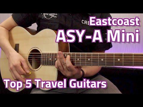 eastcoast james neligan asy-a mini demo - top 5 travel guitars