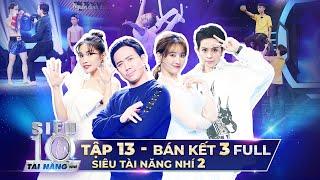 SIÊU TÀI NĂNG NHÍ 2 - BÁN KẾT 3 | Trấn Thành, Hari Won 'MÃN NHÃN' với sự trở lại của 3 Siêu Nhí