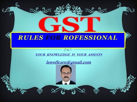 GST - Rules For Professionals
