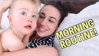 MY MORNING ROUTINE WITH A ONE YEAR OLD!