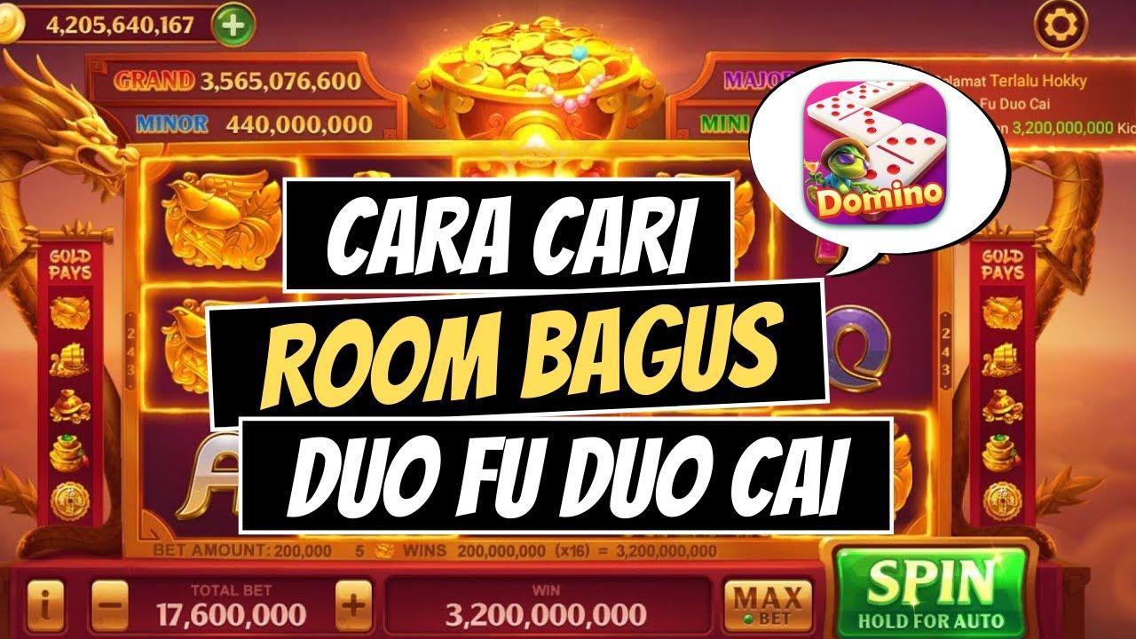 Download Cara Cari Room Bagus Duo Fu Duo Cai