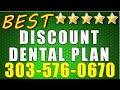 Best Discount Dental Plan Colorado