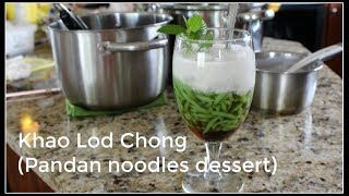 How to make KHAO LOD CHONG | Pandan Noodle Dessert | House of X Tia