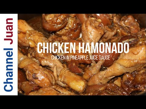 Chicken Hamonado (in Pineapple Juice Sauce): The Proven Way In 2019 (ENGLISH)