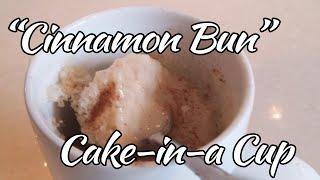 Easy Recipe:  Cinnamon Bun Cake-in-a-Cup  | Mug Cake- Make it in under 5 minutes!