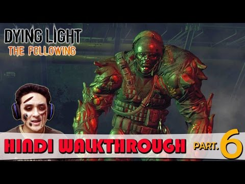 Dying Light The Following (PS4) Hindi Walkthrough Part 6 - Radio Boy / Demolisher